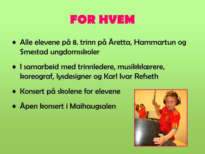 FOR HVEM