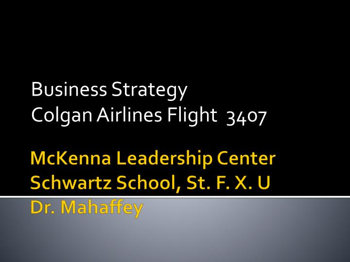 Business strategy colgan airlines flight 3407