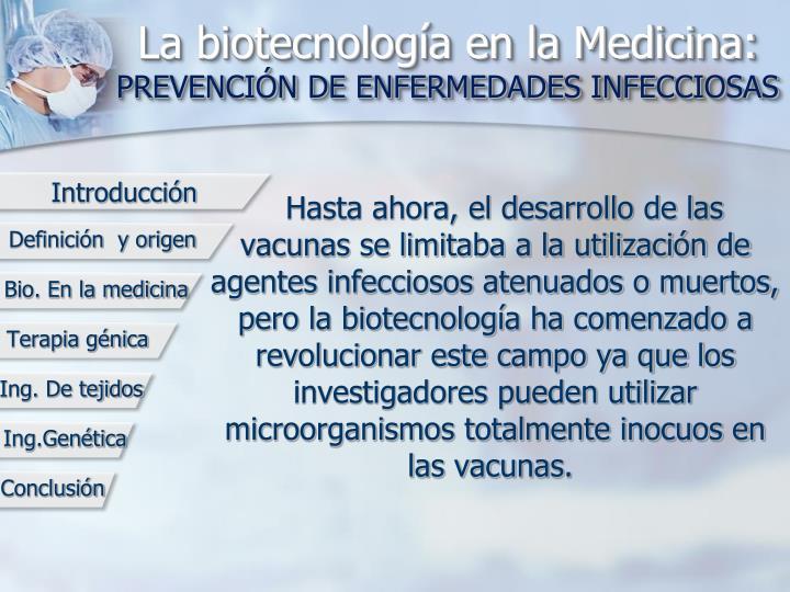 La biotecnología en la Medicina: