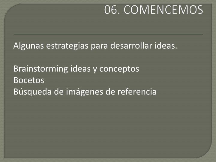 06. COMENCEMOS