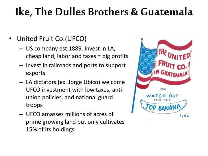 the united fruit company in guatemala politics essay Congress, the cia, and guatemala, 1954  especially the united fruit company,  even in its coverage of washington politics.