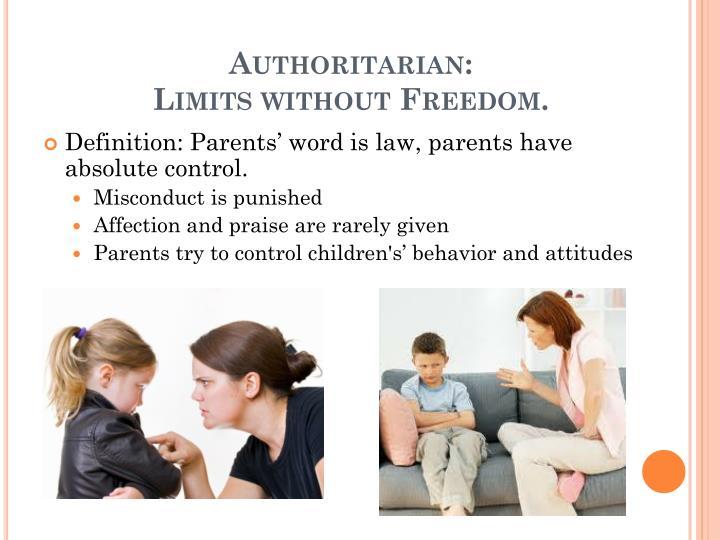 Authoritarian: