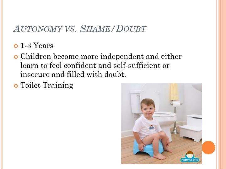 Autonomy vs. Shame/Doubt