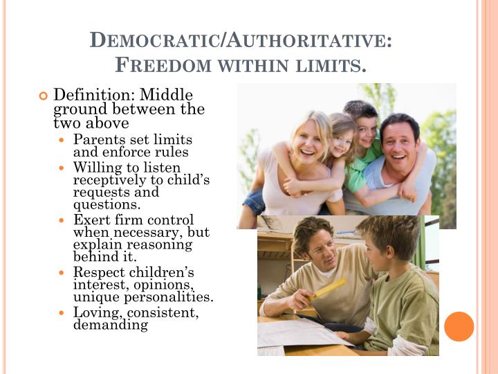 Democratic/Authoritative: