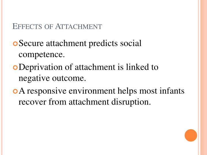 Effects of Attachment