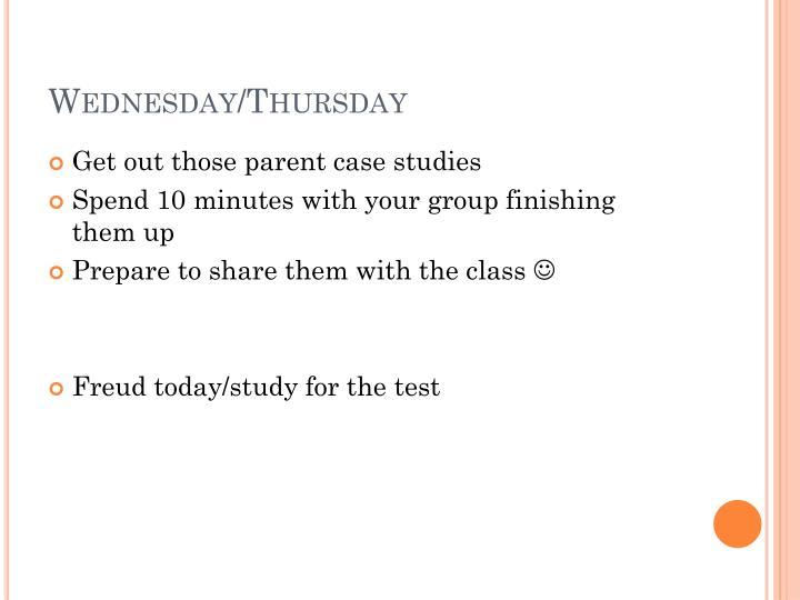 Wednesday/Thursday