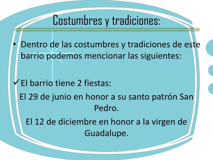 Costumbres y tradiciones: