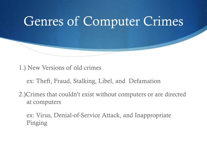 Genres of Computer Crimes