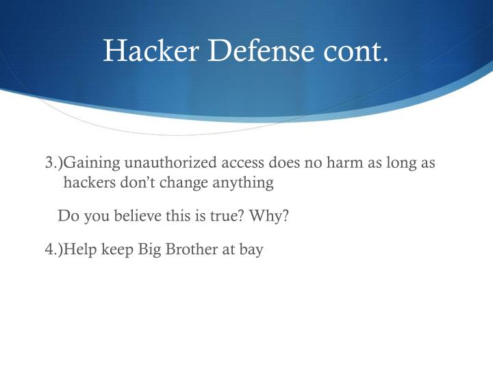 Hacker Defense cont.