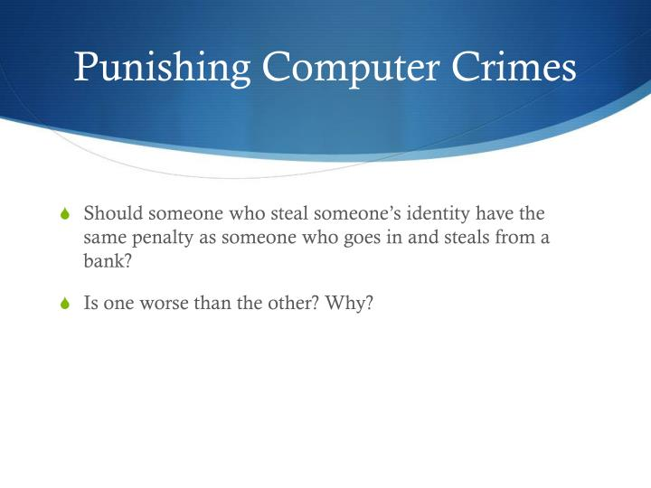 Punishing Computer Crimes