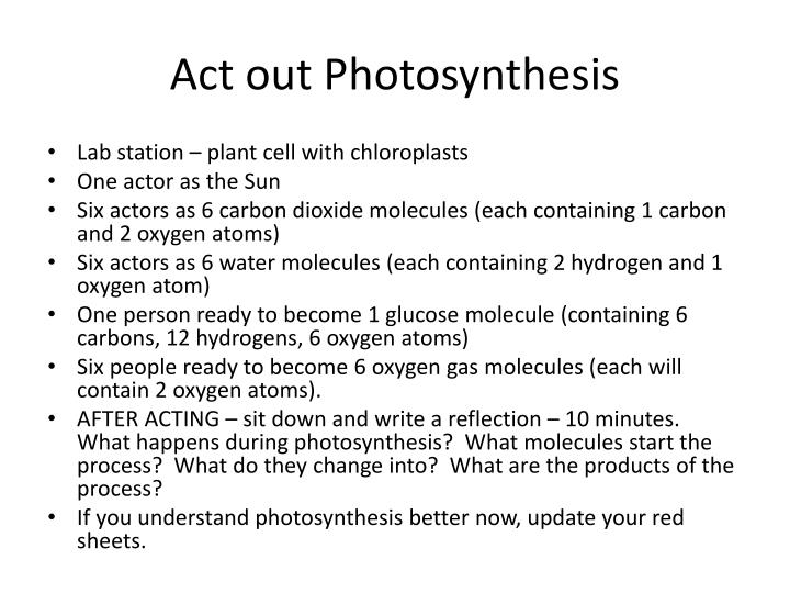 Act out Photosynthesis