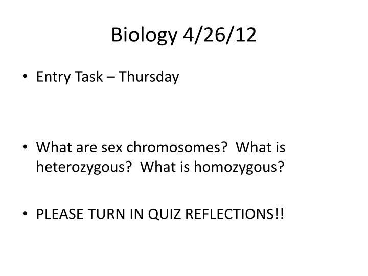 Biology 4/26/12