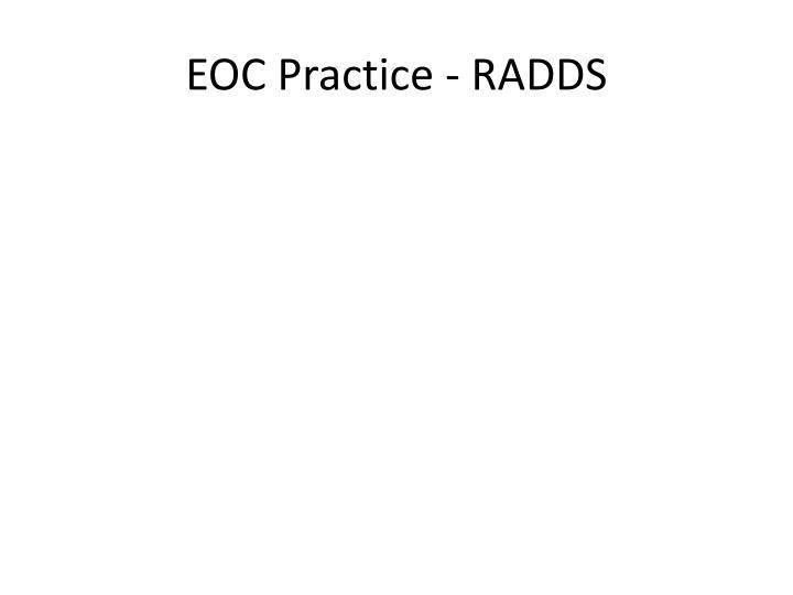 EOC Practice - RADDS