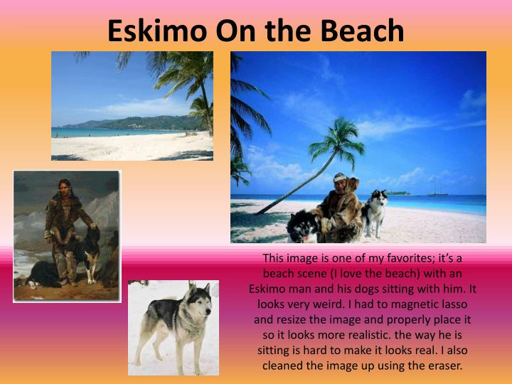 Eskimo On the Beach