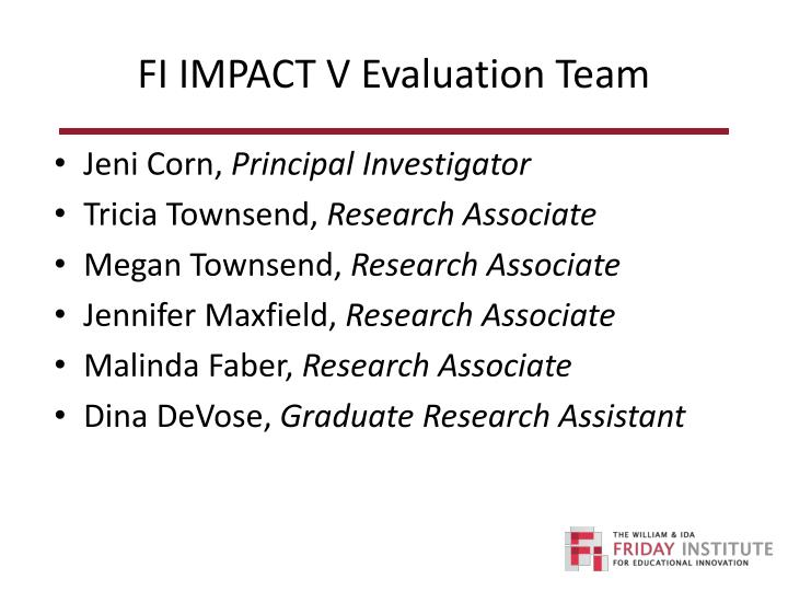 FI IMPACT V Evaluation Team