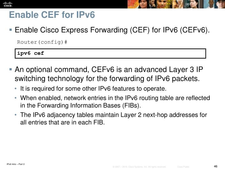 Enable CEF for IPv6