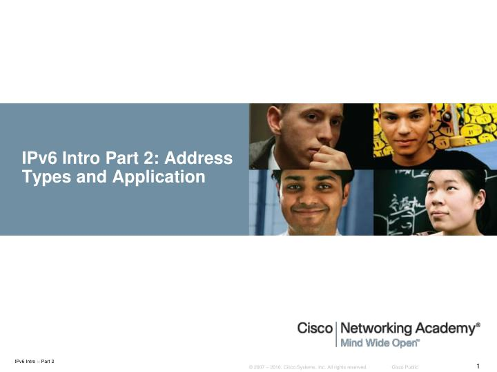 Ipv6 intro part 2 address types and application