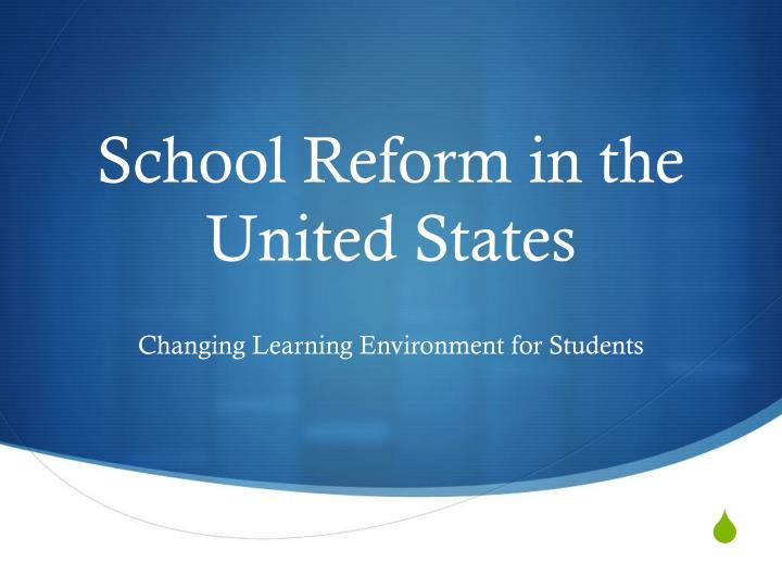 School reform in the united states