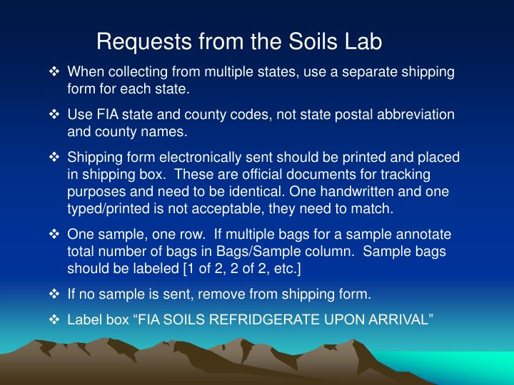 Requests from the Soils Lab
