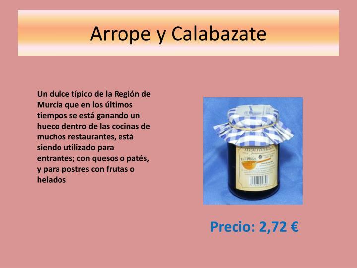 Arrope y Calabazate