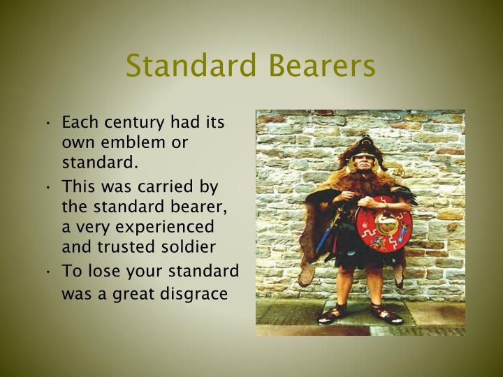 Standard Bearers