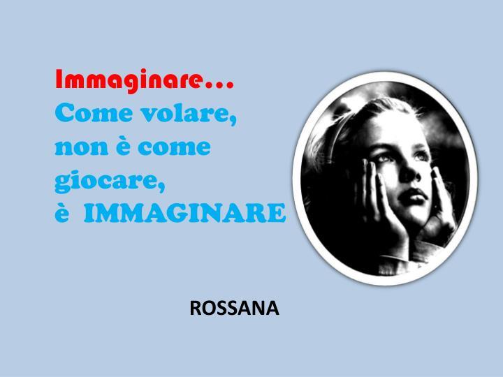 Immaginare…