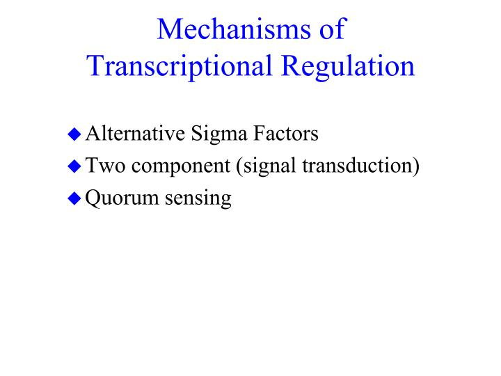 Mechanisms of Transcriptional Regulation