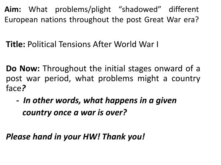 Aim what problems plight shadowed different european nations throughout the post great war era