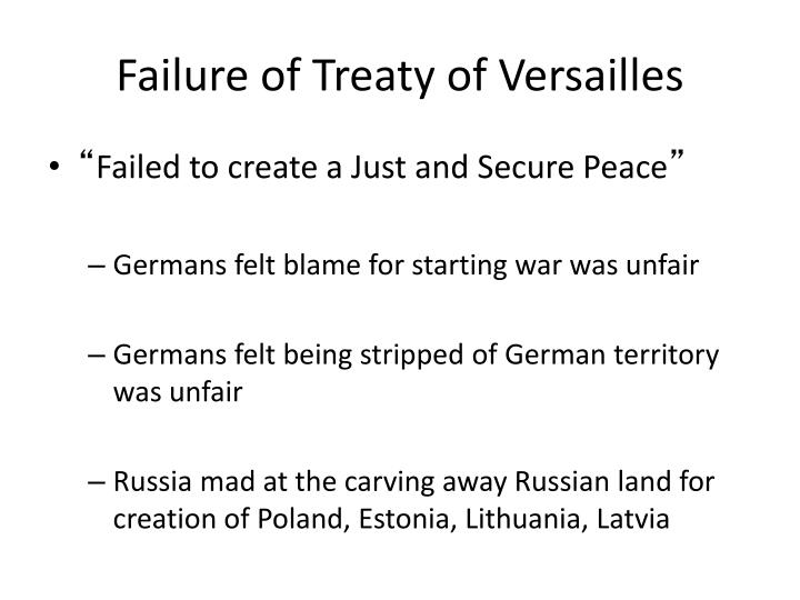 Failure of Treaty of Versailles