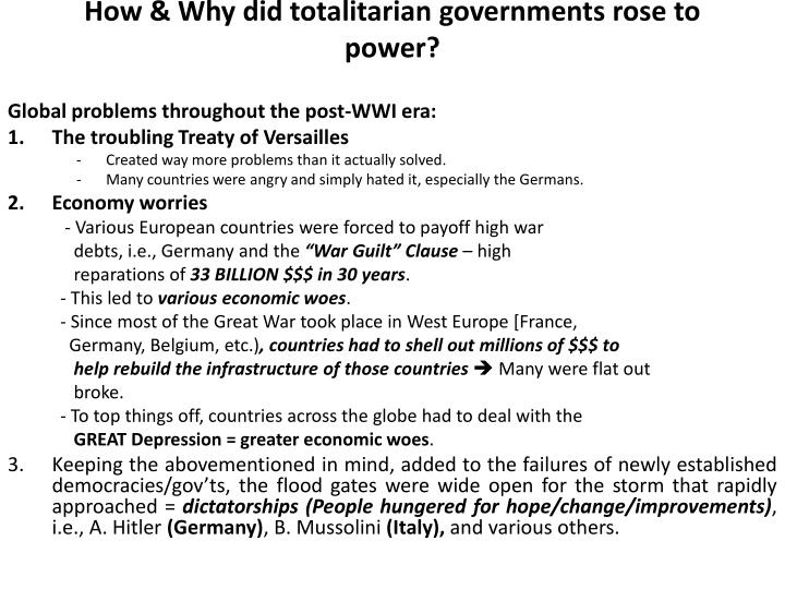 How & Why did totalitarian governments rose to power?