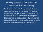 nursing process the care of the patient with acs planning