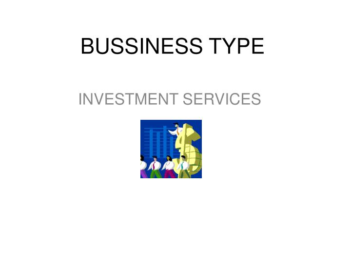 BUSSINESS TYPE