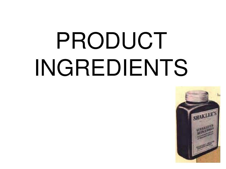 PRODUCT INGREDIENTS
