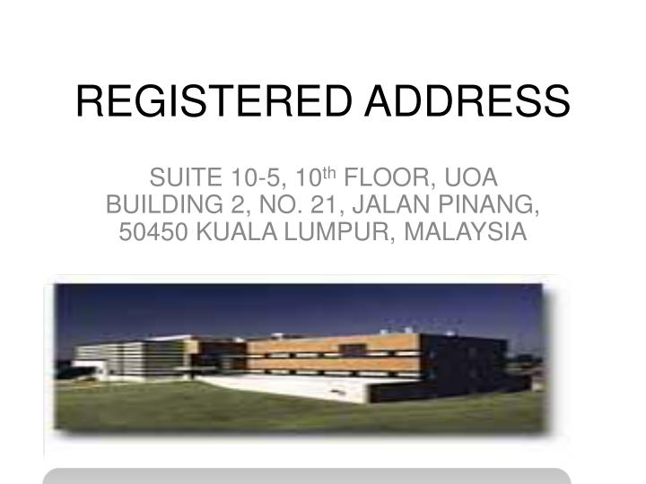 REGISTERED ADDRESS