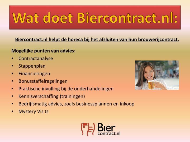 Wat doet Biercontract.nl: