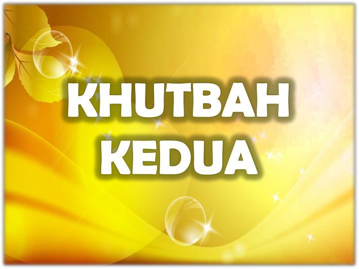 KHUTBAH KEDUA