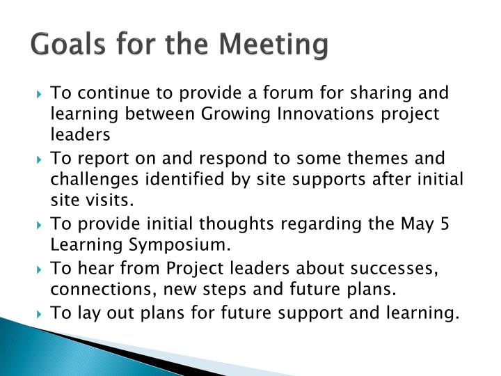 Goals for the meeting