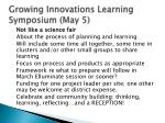 growing innovations learning symposium may 5