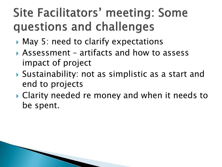 Site Facilitators' meeting: Some questions and challenges