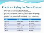 practice styling the menu control5