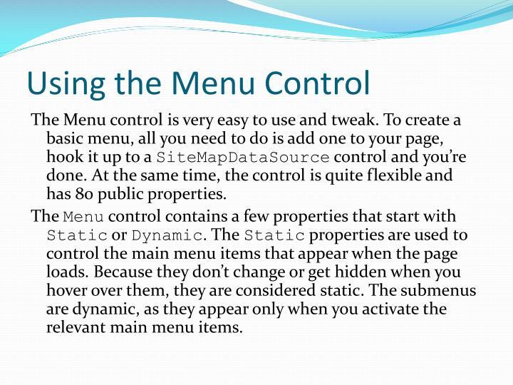 Using the Menu Control