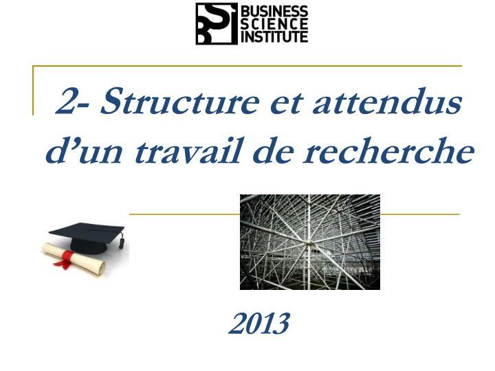 2- Structure et attendus d'un travail de recherche