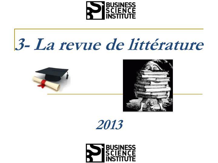 3- La revue de littérature