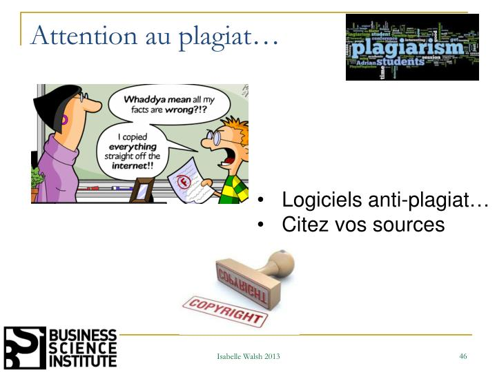 Attention au plagiat…