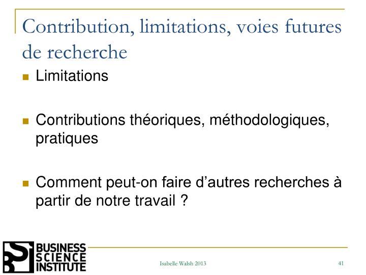 Contribution, limitations, voies futures de recherche