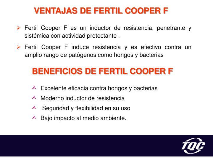 VENTAJAS DE FERTIL COOPER F
