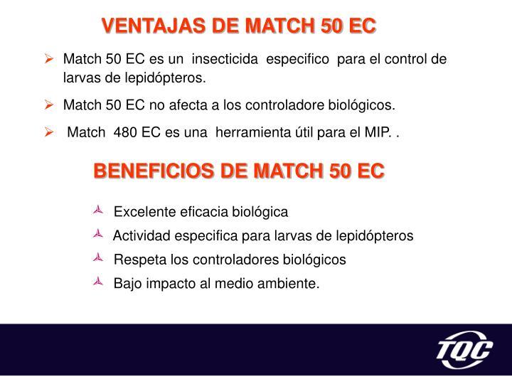 VENTAJAS DE MATCH 50 EC