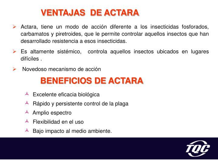 VENTAJAS  DE ACTARA
