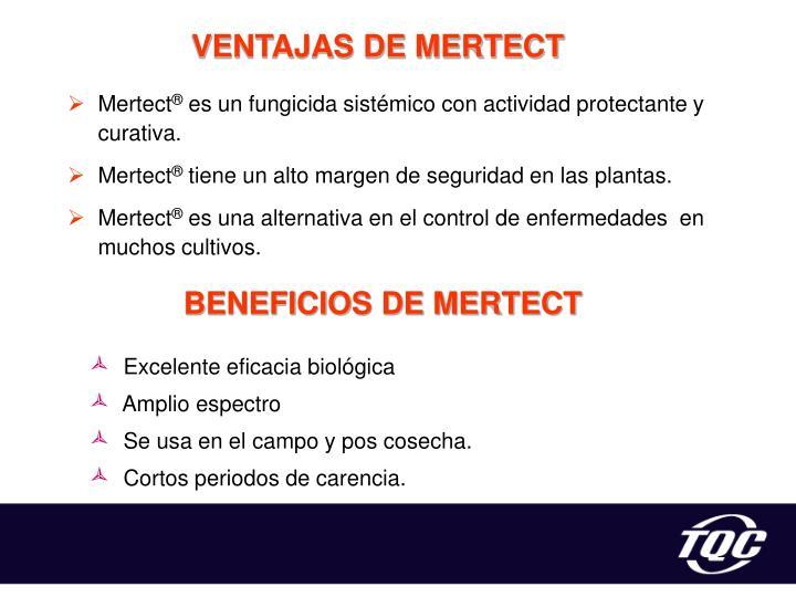 VENTAJAS DE MERTECT