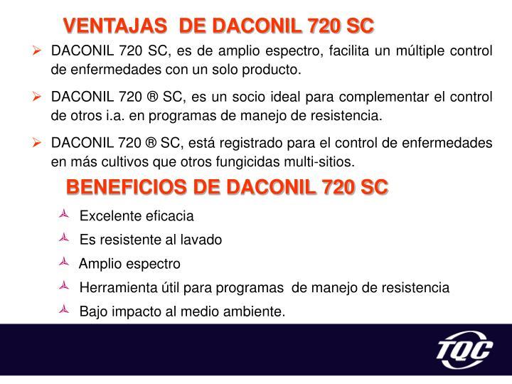 VENTAJAS  DE DACONIL 720 SC